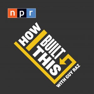 The logo for NPR's How I Built This. Andy Felice's favorite podcast. Its about how different famous entrepreneurs built their businesses. Featuring founder of Southwest Airlines, Barre3, Drybar, Mark Cuban, Barbara Corcoran and more! Current events.