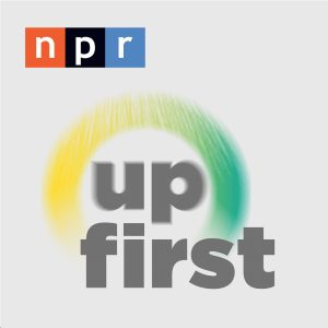 "The logo for NPR's ""Up First"" a podcast every week day morning explaining the days news and current events in only 15 minutes. A great, unbiased, news source to listen to on your way to work."